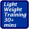 Light Weight Training